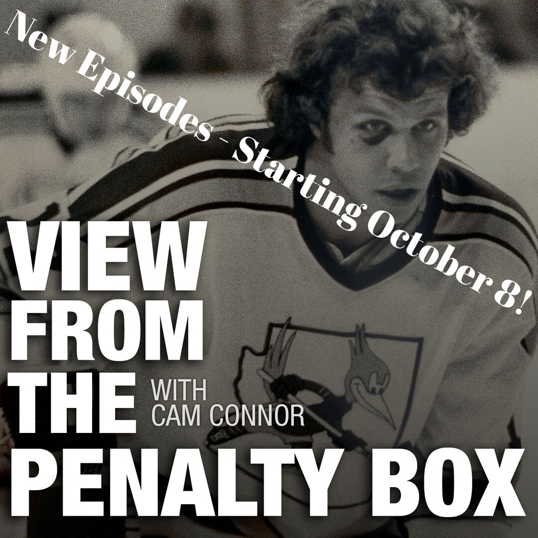 View from the Penalty Box podcast with Cam Connor